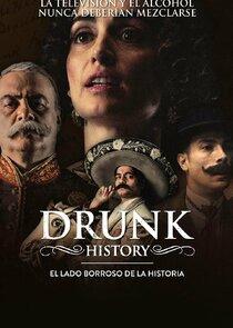 Drunk History: El Lado Borroso De La Historia