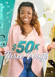 $50K Three Ways
