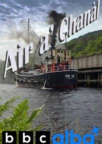 Air a' Chanàl / Scotland's Canals